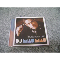 Cd - Dj Mau Mau Music Is My Life