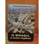 Livro O Brasil E Suas Regiões Aroldo De Azevedo