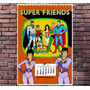 Poster Exclusivo Super Amigos Friends Hanna Barbera 30x42cm