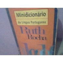 Livro Minidicionário Da Lingua Portuguesa Ruth Rocha