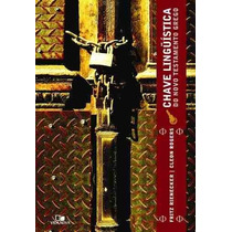 Chave Linguística Do Novo Testamento Grego - Fritz Rienecker