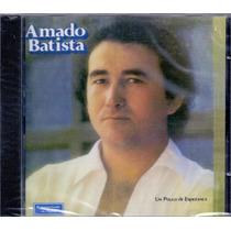 Cd Amado Batista - Um Pouco De Esperança - Novo***