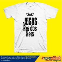 Camisa Evangélica Jesus Rei Dos Reis