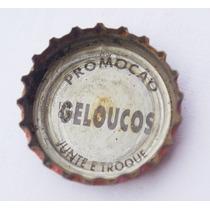 Tampinhas Antigas - Coca-cola Promo Geloucos