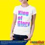 Camiseta Gospel King Of Glory Come, Lord Jesus
