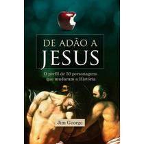 De Adão À Jesus - Livro - Jim George