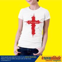 Camisa Evangélica Cruz De Sangue Por Amor