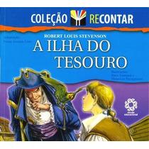 Livro A Ilha Do Tesouro - Coleção Recontar