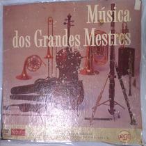 Lp Vinil Musica Dos Grandes Mestres