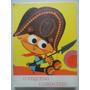 O Pequeno Cangaceiro - Livro Infantil - Raro - Raridade