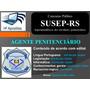 Apostila Digital Susep Rs (agente Penitenciário )