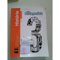 Livro História Ensino Medio 3 Ano Ser Protagonista Nogueira