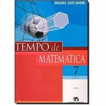 Livro Tempo De Matemática - 7º Ano Ed: Brasil