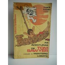 Livro Aventuras De Tom Sawyer M. Twain Trad Monteiro Lobato