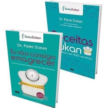 Eu Nao Consigo Emagrecer Livro Pierra Dukan Dieta + Dukan