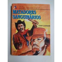 Livro De Bolso Pocket Faroeste Colt N° 2 Matadores Sanguinar
