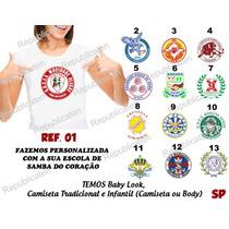 Camiseta Baby Look Carnaval Escolas De Samba Vai - Vai