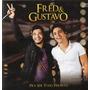 Cd Fred & Gustavo - Pra Ser Tudo Perfeito ( Frete Barato )