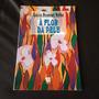 Livro À Flor Da Pele, Lúcia Rousset-