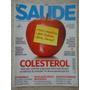 Saúde #352 Ano 2012 Colesterol Vitamine E, Artite Reumatoide