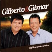 Cd Gilberto E Gilmar - Trigesimo Cd Da Carreira (977420)