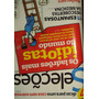 Revista Seleções Reader´s Digest Nº 711 - Julho/2011