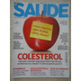 Saúde #352 De 2012 Colesterol Vitamine E Artite Reumatoide