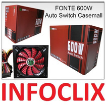 Fonte Atx 600w Reais Auto Switch All600ttpsw Real Casemall @