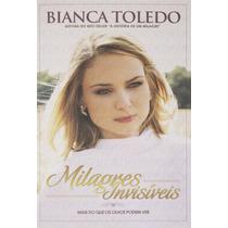 Livro Milagres Invisíveis / Bianca Toledo.