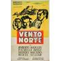 Dvd Filme Nacional - O Vento Norte (1951)