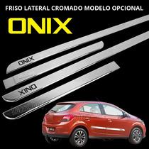 Friso Lateral Do Onix - Cromado Modelo Opcional - Onix Todos