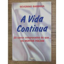 A Vida Continua Severino Barbosa