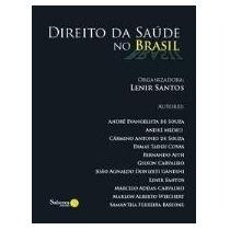 Direito Da Saúde No Brasil Santos, Lenir