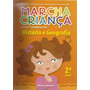 Marcha Criança - História E Geografia 2ª S. - Ed. Antiga