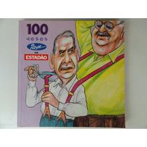 100 Vezes Ique No Estadão - Caricatura Desenho Cartunista