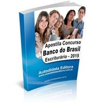 Apostila Banco Do Brasil Escriturário 2015 Envio Por Email