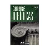 Carreiras Jurídicas - Volume3