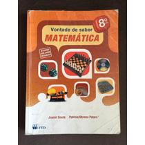 Livro De Matemática Vontade De Saber 8 Ano