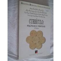 * Livro - Curriculo - Politicas E Praticas - Pedagogia