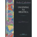 Um General Na Biblioteca Italo Calvino Frete Grátis