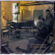 Cd Guilherme Arantes - Intimidade Acústico (cd Lacrado)