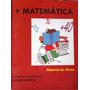 + Matemática Material Do Aluno ¿ Maria Inês Fini *