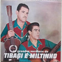 Lp Tibagi E Miltinho (os Grandes Sucessos De) 1972