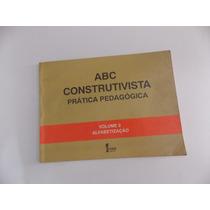 Livro Abc Construtivista Prática Pedagógica Frete Gratis