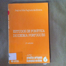Estudos De Fonetica Do Idioma Portugues