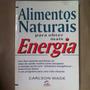 Alimentos Naturais Para Obter Energia