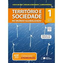 Território E Sociedade - No Mundo Globalizado - Volume 1