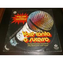 Lp Você Canta O Sucesso - Karaokê, Disco Vinil, Ano 1983