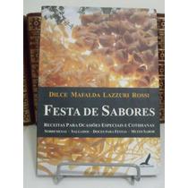 * Livro - Festa De Sabores - Dilce Mafalda Lazzuri Rossi