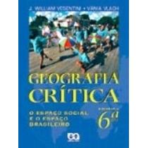 Livro De Geografia - Geografia Crítica 6º Serie